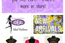 Ideal Boutique / Wonderful things you can find in our store / by Ideal Fashions
