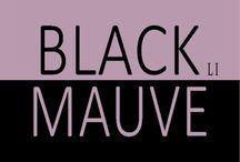 BLACK & MAUVE !