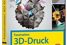Bücher zum 3D-Druck, Scannen und vielem mehr