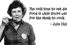 Great quotes from Julia Child