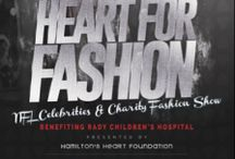 Heart for Fashion Charity Event / Heart for Fashion, is a Charity Event and Fashion Show, benefiting children with disabilities. Celebrity VIP Agent Rod Watson, TV Producer Ty Hines, and Hamilton's Heart Foundation presents VIP moments and high fashion runway.