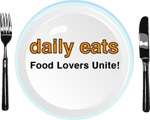 Daily Eats / Delicious moments with food, friends and fun!
