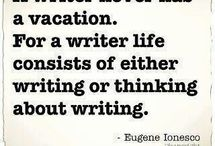 Writers Writing / by Evelyn Bourne