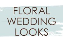 Floral Wedding Looks / Add some floral to your #wedding look! Use this board for inspiration for your wedding with a touch of floral.