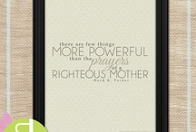 Mothers day quotes / by Melissa Riley