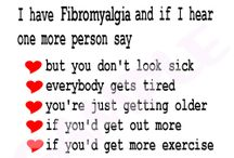 Fibro / by Trudy Hall Cameron
