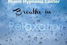 Relax, Breathe, Let Go / Essential tools for living whole. www.miamihypnosiscenter.com