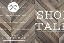 Shoptalk / by LamonLuther