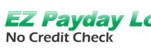 EZ Payday Loans No Credit Check UK