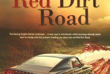 Red Dirt Road / Saving Angels series, book 2.
