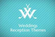 Weddings - Reception Themes