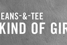 """""""a jeans and tee kind of girl..."""""""