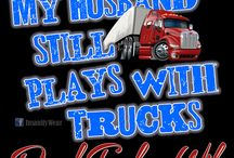 My Trucker / by Missy Johnson