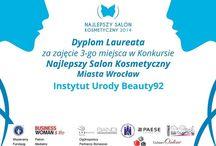 Beauty92 Laureatem Konkursu na Najlepszy Salon Kosmetyczny Wrocławia 2014 / Nasz Instyt zajał 3 miejsce w plebiscycie na Najlepszy Salon Kosmetyczny Miasta Wrocław