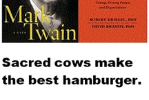 """Sacred Cows / """"Sacred cows make the best hamburger"""". Mark Twain Sacred cows such as holy fraud and sanctified lies,  / by Holy Heretic"""