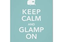 Glamping / by Diane Rabin