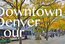 Downtown Denver / Learn What To Love About Downtown Denver