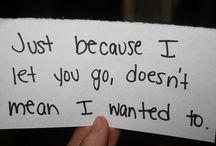 Truest thing I ever heard part 2.... / by Danielle Haubert