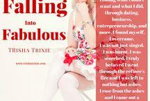 Falling Into Fabulous:  A Phoenix Rising