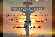 THE SEVEN WORDS OF JESUS ON THE CROSS / Here are the Seven Words, the last seven expressionsof Jesus Christ on the Cross