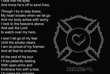 Firefighting medic wife. / by Dorothy Jordan
