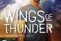 WINGS OF THUNDER / Book 2 in The Thunderbird Legacy, releasing Nov. 15th, 2013.