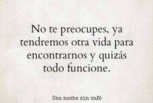 frases......... / una noche sin cafe... frases.. :)