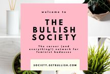 The Bullish Society / The career (and life!) network for feminist badasses! Join us at society.getbullish.com