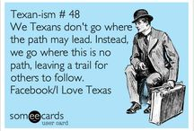 TEXAS~ISM'S  / by Holly Moss