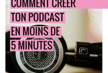 Podcast | Vidéo / Comment créer ses podcasts ou ses vidéos.  Podcast et vidéos inspirantes  TED, inspiration, entrepreneur, business, blogging, marketing