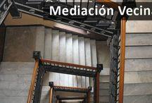 mediación vecinal / Llamamos mediación vecinal a aquella que empleamos como método de resolución de conflictos entre las partes integrantes de una Comunidad de Vecinos o bien aquellos que afecten a la propia Comunidad en su conjunto y representada por su Administrador.