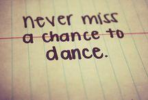 Dancing / by Briana Anderson