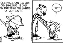 Calvin & Hobbes / by Cindi Rollins
