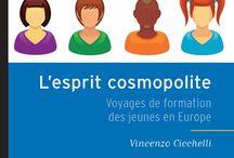 [Biblio] Erasmus et mobilité internationale / mobilité étudiante, études à l'étranger, apprentissage, récits de voyages, voir aussi notre biblio romans en VO/bilingues