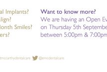 Open Evening / Everything you wanted to know about cosmetic dentistry but were afraid to ask!!!