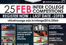 Mirage 2016 Promotions / Virtual Voyage College Of Design, Media, Art & Management Brings to you the most awaited youth fiesta. The Most Sensational College Event of the year has arrived. And This Time it is bigger & better & all set to be a gala affair. 25-Feb - 10AM -to- 06PM - Inter College Activities-I 26-Feb - 10AM -to- 06PM - Inter College Activities-II 27-Feb - 10AM -to- 06PM - Outdoor Games (Only For Students) 28-Feb - 04PM -to- 10PM - Cultural Fest (Only For Students)