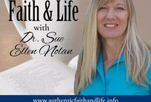 Faith and Life Podcast with Dr. Sue Ellen Nolan / Sue Ellen grew up the youngest in a large non-Catholic family and always wanted to be a guidance counselor. Today her life mission is guiding people towards the healing Truth and Love of God.