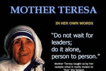 "MOTHER TERESA / ""Mother Teresa was the greatest example of teaching the world about Self Love"""