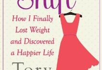 SHIFT Inspiration  / This is a curated collection of the stuff that's inspired or touched my personal SHIFT -- and the publication of THE SHIFT: How I Lost Weight & Discovered a Happier Life.   / by Tory Johnson
