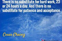 Cesar Chavez and Dolores Huerta Quotes / Cesar Chavez and Dolores Huerta Quotes