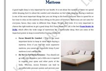 Mattress / Choosing the right mattress is important because it can affect your sleep. People love to relax on their beds because it makes them feel comfortable. There are different sizes of mattresses available basis on different requirements. Before buying them, it is important to know your requirement, as a right mattress will always provide you the fruitful sleep.