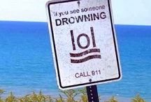 Signage to make you smile! / The signs that make you laugh, cry or cringe!