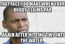 Golf / Funny golf quotes