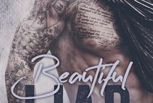 Beautiful Liar / Slater lost everything the night MacKayla set him up. Now he's found her and he intends to make her pay. Neither of them realized they'd fall in love.  / by Natasha Knight