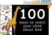 Things to teach my child / by Brandy Marsh