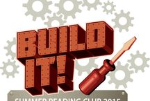 Build it! Summer Reading Club 2015 / Built it at your local public library! The 2015 Summer Reading Club