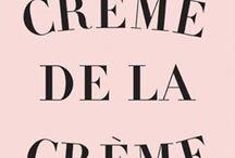 La Crème de la Crème! / Beautés et curiosités françaises!