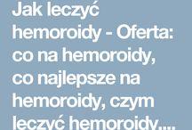Jak leczyć hemoroidy
