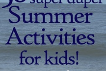 Summertime Fun & Activities / by Jenn Colgan (Katie's Charms)