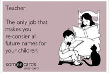 Teacher Jokes / Sharing jokes and funny ecards that I find about teachers, teaching, and education.